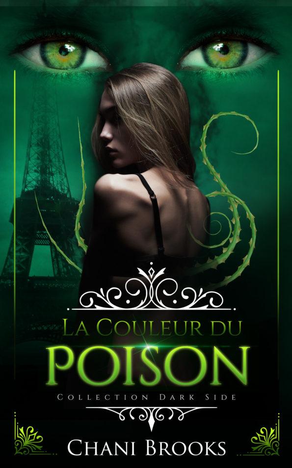 couverture de la couleur du poison avec une fille de dos, entourée par des ronces et surmontée d'un regard surnaturel. tout cela dans une ambiance vert serpent fluorescente et dérangeante